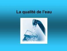 La qualite de l eau